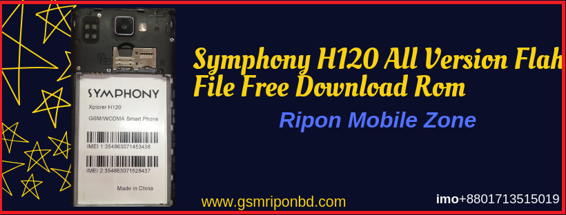 Symphony H120 All Version Firmware Free Download * Ripon Mobile Zone