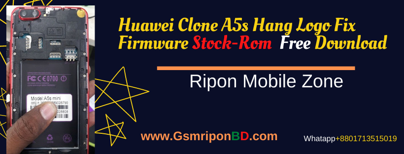 Huawei Clone A5s Flash File MT6580 8.1 Firmware Without Password